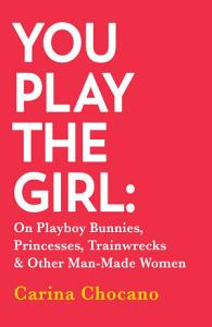 You Play The Girl Book