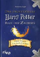 Das inoffizielle Harry Potter Buch der Zauberei PDF