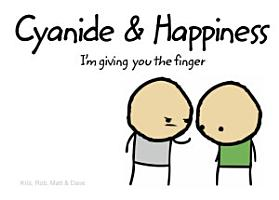 Cyanide and Happiness  I   m Giving You the Finger PDF