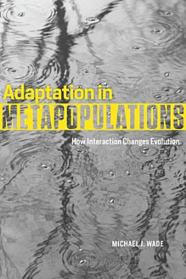 Adaptation in Metapopulations