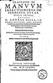 Tractatus de manuum iniectionibus, impedimentis, sive arrestis imperii