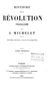 Histoire de la revolution francaise: Volume1