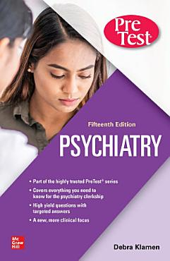 Psychiatry PreTest Self Assessment And Review  15th Edition PDF