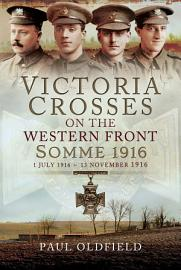 Victoria Crosses on the Western Front   Somme 1916 PDF
