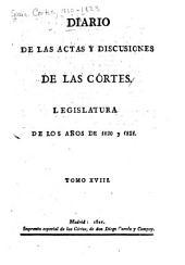 Diario de las actas y discusiones de las Córtes: Legislatura de los años de 1820 y 1821, Volumen 18