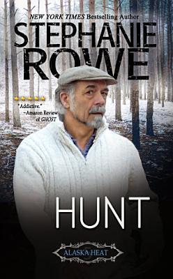 Hunt  Alaska Heat   5  Novella