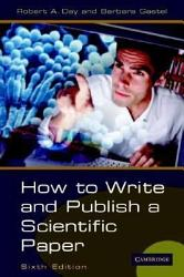 How To Write And Publish A Scientific Paper Book PDF