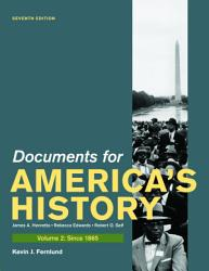 Documents For America S History Volume Ii Since 1865 Book PDF