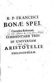 Commentarii tres in universam Aristotelis philosophiam