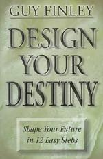 Design Your Destiny
