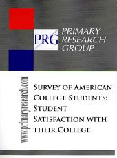 The Survey of American College Students: Student Satisfaction with Their College