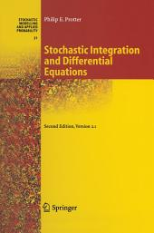 Stochastic Integration and Differential Equations: Edition 2