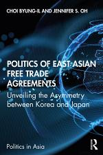 Politics of East Asian Free Trade Agreements