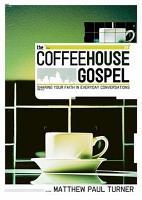 The Coffeehouse Gospel PDF
