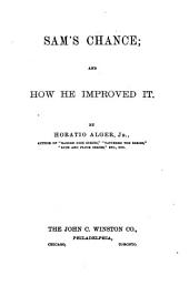 Sam's Chance: And how He Improved it