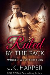 Ruled by the Pack