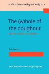 The (w)hole of the doughnut: Syntax and its boundaries