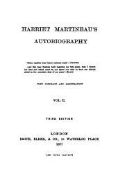 Harriet Martineau's Autobiography: Volume 2
