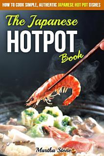 The Japanese Hotpot Book Book