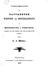 Verzameling der Battahsche wetten en instellingen in Mandheling en Pertibie, gevolgd van een overzigt van land en volk in die streken