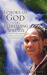 Echoes of God in the Refreshing Springs