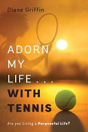 Adorn My Life     with Tennis