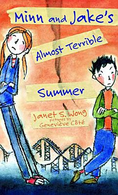 Minn and Jake s Almost Terrible Summer