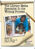 The Library Media Specialist In the Writing Process PDF