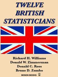 Twelve British Statisticians Book PDF