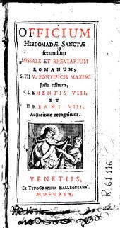 Officium Hebdomadae Sanctae: secundum Missale et Breviarium romanum, S. Pii V ... jussu editum ...