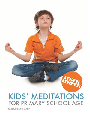Kids  Meditations For Primary School Age  international edition  English