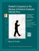 Plunkett's Companion to the Almanac of American Employers