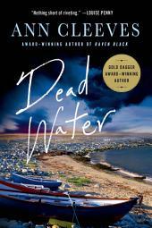 Dead Water: A Shetland Mystery
