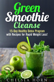 Green Smoothie Cleanse 15 Day Healthy Detox Program With
