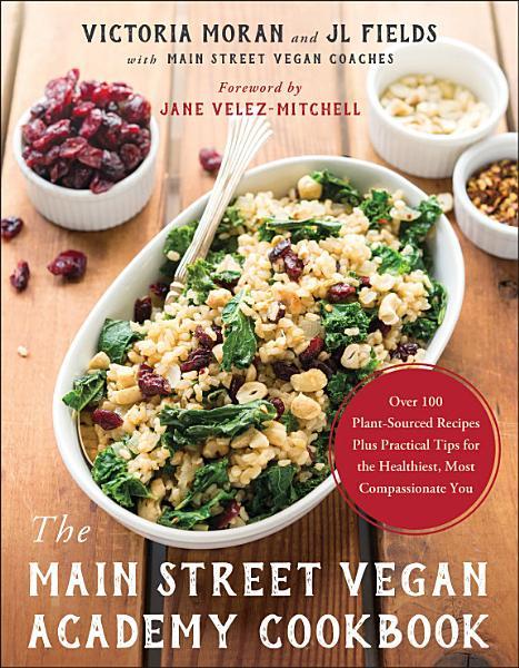 Download The Main Street Vegan Academy Cookbook Book