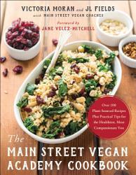 The Main Street Vegan Academy Cookbook Book PDF
