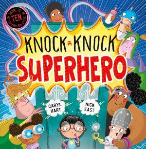 Knock Knock Superhero