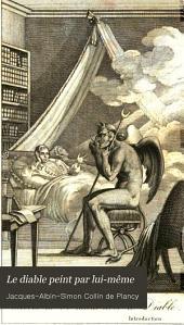 Le diable peint par lui-même: ou, Galerie de petits romans et de contes merveilleux