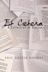 Et Cetera: A Collection of Stories