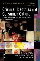 Criminal Identities and Consumer Culture PDF