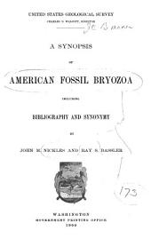 A Synopsis of American Fossil Bryozoa, Including Bibliography and Synonymy