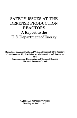 Safety issues at the defense production reactors