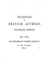 Mad Dumaresq: A Novel, Volume 1