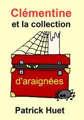 Clémentine et la collection d'araignées