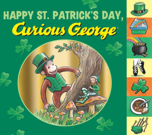 Happy St  Patrick s Day  Curious George