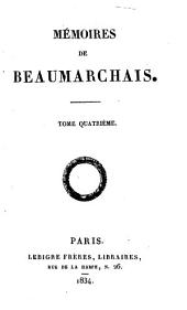 Mémoires de Beaumarchais: Volume 4