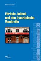 Elfriede Jelinek und das franz  sische Vaudeville PDF
