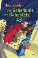 Das Geheimnis von Bahnsteig 13 PDF