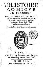 L' histoire comique de Francion: ou les tromperies, les subtilitez, les mauuaises humeurs, les sottises, & tous les autres vices de quelques personnes de ce siecle, sont naisuement representez: Page179