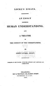An Essay Concerning Human Understanding: And a Treatise on the Conduct of the Understanding